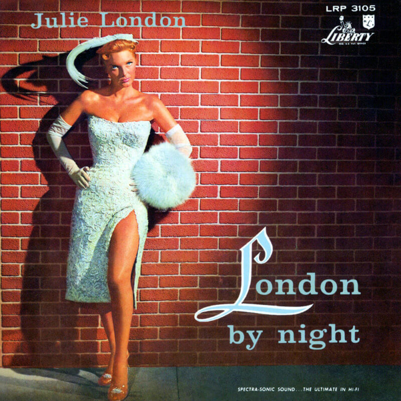 She's So Bright - Why You Should Be Listening to Julie London Right Now